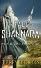 Image for The Black Elfstone : The Fall of Shannara
