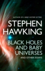 Image for Black Holes And Baby Universes And Other Essays