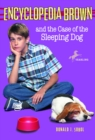 Image for Encyclopedia Brown and the Case of the Sleeping Dog