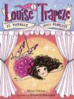 Image for Louise Trapeze is totally 100% fearless : 1