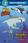 Image for Wild Sea Creatures: Sharks, Whales and Dolphins! (Wild Kratts)