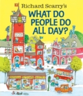 Image for Richard Scarry's what do people do all day?
