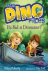 Image for The Dino Files #3 It's Not A Dinosaur!