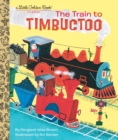 Image for The train to Timbuctoo