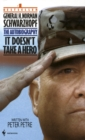 Image for It doesn't take a hero  : General H. Norman Schwarzkopf, the autobiography
