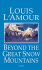 Image for Beyond the Great Snow Mountains : Stories