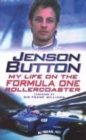 Image for Jenson Button  : my life on the Formula One rollercoaster