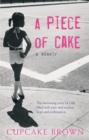 Image for A piece of cake  : a memoir