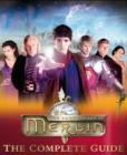 Image for The adventures of Merlin  : the complete guide