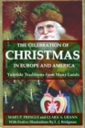 Image for The Celebration of Christmas In Europe and America: Yuletide Traditions from Many Lands