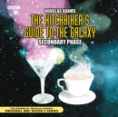 Image for The Hitchhiker's Guide To The Galaxy : Secondary Phase