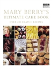 Image for Mary Berry's ultimate cake book  : over 200 classic recipes