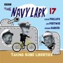 Image for The Navy larkVol. 17,: Taking some liberties : Vol 17 : Taking Some Liberties