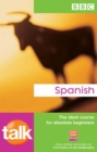Image for TALK SPANISH COURSE BOOK (NEW EDITION)