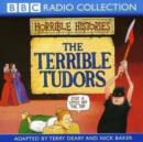 Image for The terrible Tudors