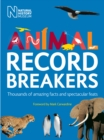 Image for Animal record breakers  : thousands of amazing facts and spectacular feats