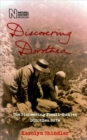 Image for Discovering Dorothea  : the pioneering fossil-hunter Dorothea Bate