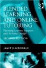 Image for Blended learning and online tutoring  : planning learner support and activity design