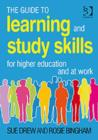 Image for The guide to learning and study skills  : for higher education and at work