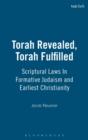 Image for Torah revealed, Torah fulfilled