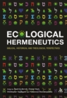 Image for Ecological hermeneutics  : biblical, historical, and theological perspectives