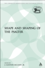 Image for Shape and Shaping of the Psalter
