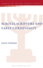 Image for Scrolls, scriptures, and early Christianity