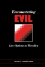 Image for Encountering Evil : Live Options In Theoldicy