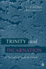 Image for Trinity and Incarnation : The Faith of the Early Church