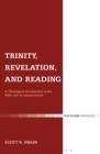 Image for Trinity, Revelation, and Reading: A Theological Introduction to the Bible and Its Interpretation