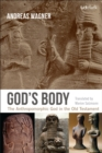 Image for God's body: the anthropomorphic God in the Old Testament