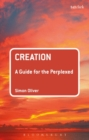 Image for Creation  : a guide for the perplexed