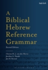 Image for A biblical Hebrew reference grammar