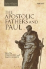 Image for The Apostolic Fathers and Paul : VOLUME TWO