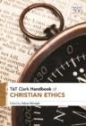 Image for T&T Clark Handbook of Christian Ethics