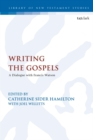 Image for Francis Watson's gospel writing  : scholarly perspectives