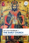 Image for T&T Clark Handbook of the Early Church : T&T Clark Companion