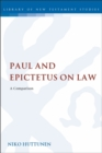 Image for Paul and Epictetus on law  : a comparison