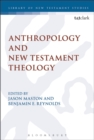 Image for Anthropology and New Testament theology