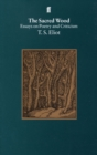 Image for The sacred wood  : essays on poetry and criticism