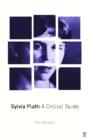 Image for Sylvia Plath  : a critical study