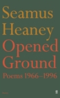 Image for Opened ground  : poems, 1966-1996