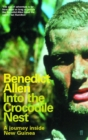Image for Into the crocodile nest  : a journey inside New Guinea