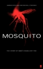 Image for Mosquito  : the story of man's deadliest foe