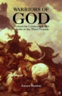 Image for Warriors of god  : Richard the Lionheart and Saladin in the Third Crusade