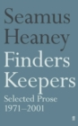 Image for Finders keepers  : selected prose, 1971-2001
