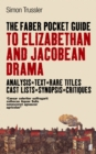 Image for The Faber pocket guide to Elizabethan and Jacobean drama