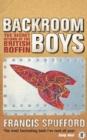 Image for Backroom boys  : the secret return of the British boffin