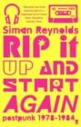 Image for Rip it up and start again  : post-punk 1978-84