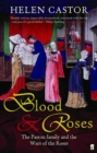 Image for Blood & roses  : the Paston family in the fifteenth century